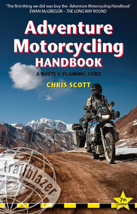 GIVI Explorer - Adventure Motorcycling Handbook A Route & Planning Guide
